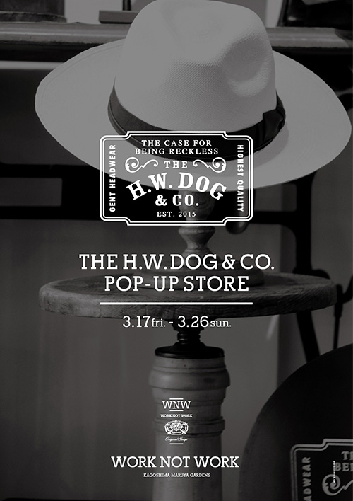 THE H.W. DOG&CO. POP-UP STORE開催