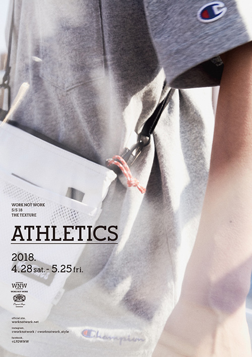 WORK NOT WORK 「ATHLETICS」