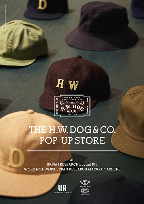 「THE H.W. DOG&CO.」POP-UP STORE